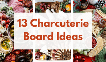 13 Charcuterie Board Ideas for Easy Entertaining