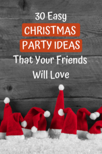 30 Stress Free Easy Christmas Party Ideas The Welcoming Table
